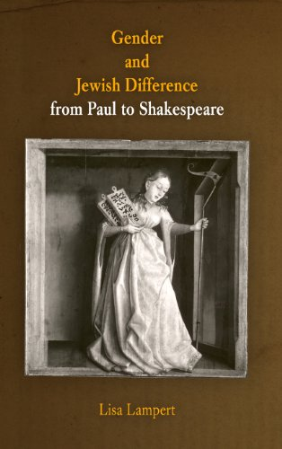 Gender and Jewish Difference from Paul to Shakespeare (The Middle Ages Series)