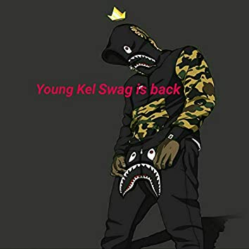 Youngkel Swag Is Back