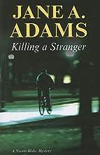 Killing A Stranger (Naomi Blake, #4)