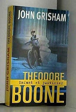 Theodore Boone , enfant et justicier