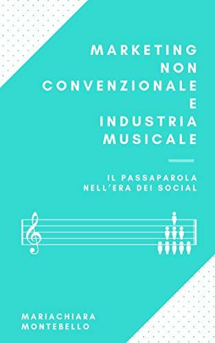 Marketing non convenzionale e industria musicale: il passaparola nell'era dei social