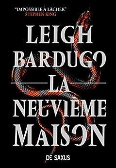 La Neuvième Maison par [Leigh Bardugo, Sebastien Guillot]