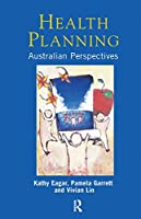 Health Planning: Australian perspectives
