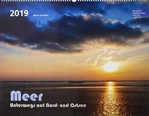 Meer 2019 Großformat-Kalender 58 x 45,5 cm: Nordsee und Ostsee