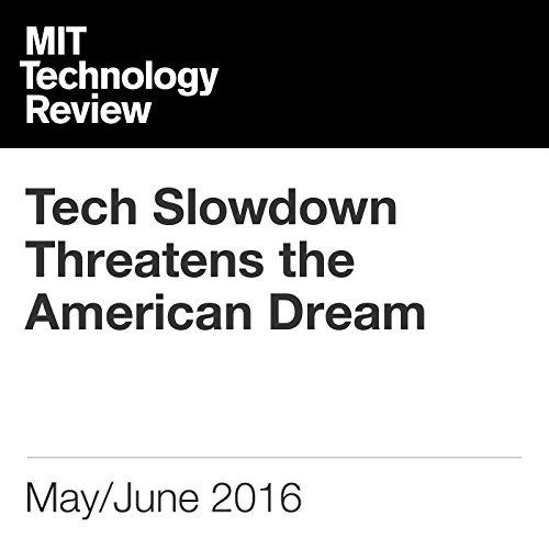 Tech Slowdown Threatens the American Dream audiobook cover art