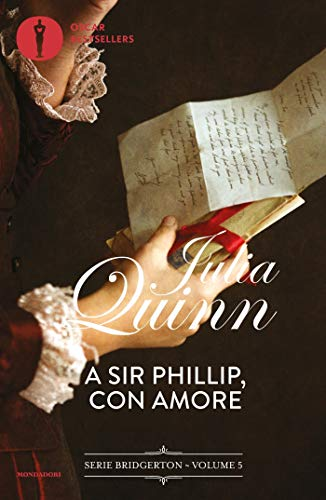 Bridgerton - 5. A Sir Phillip con amore