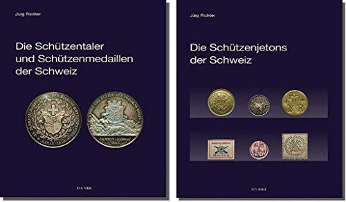 Die Schützentaler und Schützenmedaillen der Schweiz. Die Schützenjetons der Schweiz, 2 Bände