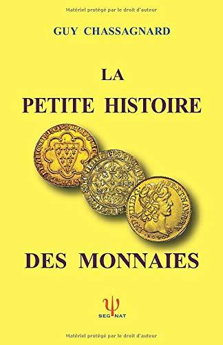LA PETITE HISTOIRE DES MONNAIES