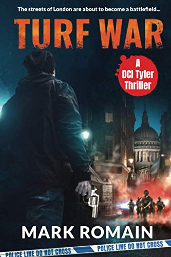TURF WAR: A DCI Tyler Crime Thriller (Jack Tyler, Band 3)