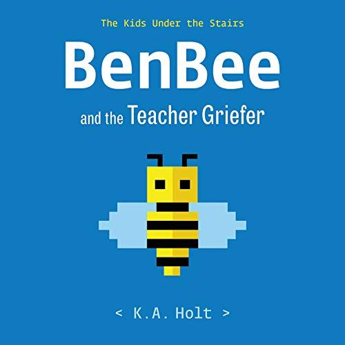 BenBee and the Teacher Griefer cover art