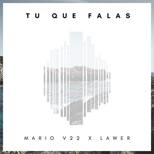 Mario V22 & LAWER