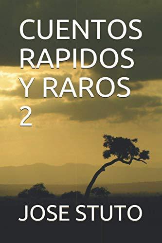 CUENTOS RAPIDOS Y RAROS 2