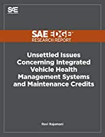 Unsettled Issues Concerning Integrated Vehicle Health Management Systems and Maintenance Credits