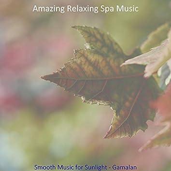 Smooth Music for Sunlight - Gamalan