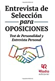 Entrevista de Selección para oposiciones. Test de personalidad y entrevista personal