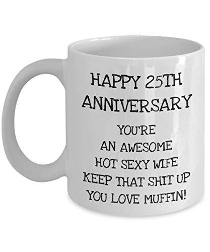 N\A 25 Aniversario de Bodas de 25 años Regalos para la Esposa del Esposo Compañero Mujeres Su Sexy Impresionante Divertido Travieso Matrimonio Amor Muffin Taza de café Taza