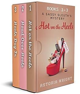 [Astoria Wright]のA Sassy Sleuth's Mystery Omnibus: Books 1-3 (A Sassy Sleuth Mystery) (English Edition)