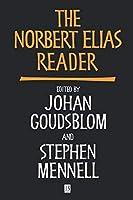 NORBERT ELIAS RDR (Wiley Blackwell Readers)