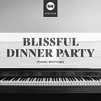 Blissful Dinner Party Piano Rhythms