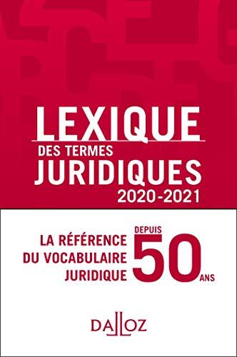 Lexique des termes juridiques 2020-2021 - 28e ed.