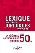 Lexique des termes juridiques 2020-2021 - 28e ed. de Thierry Debard