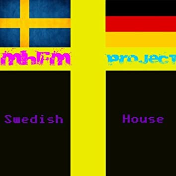 Mhfm Project - Swedish House