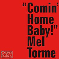 Comin Home Baby by Mel Torme (2013-05-03)
