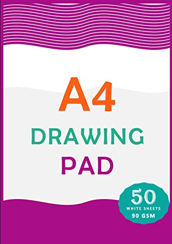 A4 Drawing Pad: 50 Sheets/100 Pages | 90 GSM White paper, 210mm x 297mm | A4 Size Blank Kids Drawing Paper | Plain Drawing Notepad For Children