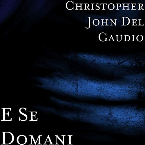 Christopher John Del Gaudio