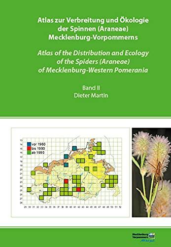 """Atlas zur Verbreitung und Ökologie der Spinnen (Araneae) Mecklenburg-Vorpommerns - Atlas of the Distribution and Ecology of the Spiders (Araneae) of ... des Landes Mecklenburg-Vorpommern\"""")"""