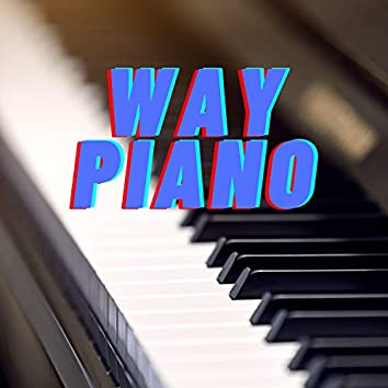 Way Piano