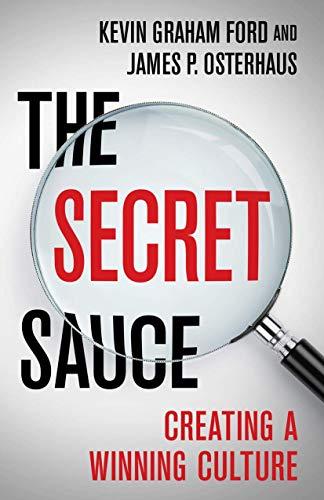 The Secret Sauce: Creating a Winning Culture