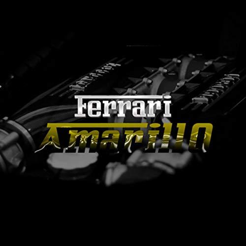 Ferrari Amarillo [Explicit]