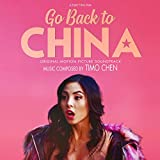 Go Back to China (Original Motion Picture Soundtrack)