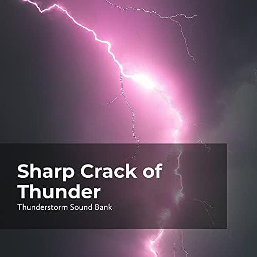 Thunderstorms Sleep Sounds, Thunderstorm Sound Bank & Sounds of Thunderstorms & Rain
