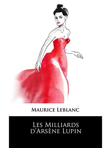 Les Milliards d'Arsène Lupin (French Edition)