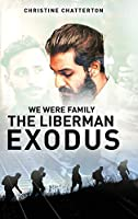 We were family: The Liberman Exodus