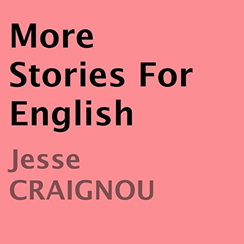 More Stories For English (Student's Edition) audiobook cover art