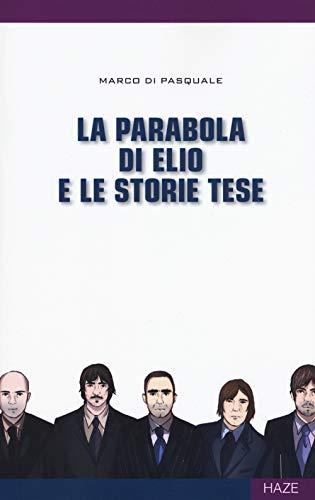 La parabola di Elio e le Storie Tese