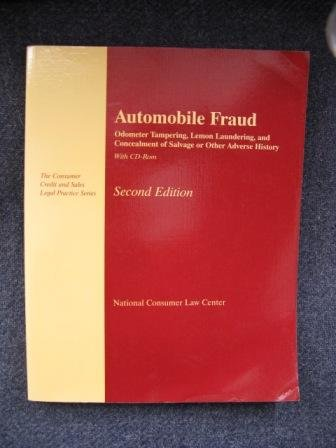 Automobile Fraud: Odometer Tampering, Lemon Laundering, and Concealment of Salvage or Other Adverse History