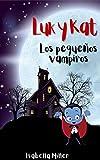 Luk y Kat, los pequeños vampiros: (Cuento infantil sobre familia, amistad, emociones, valores, aprendizaje) (Cuentos infantiles sobre familia, amistad, emociones, valores, aprendizaje)