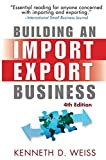 Building an Import/Export Business, Fourth Edition