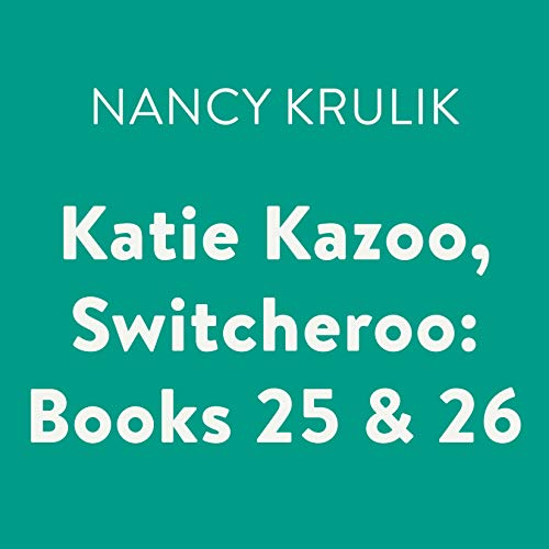 Katie Kazoo, Switcheroo: Books 25 & 26 cover art