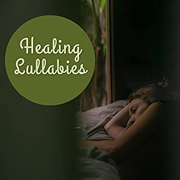 Healing Lullabies – New Age 2017, Music for Sleep, Deep Relaxation, Sleepless Nights, Cure Insomnia