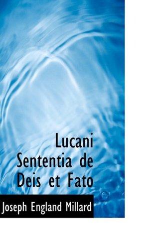 Lucani Sententia de Deis Et Fato
