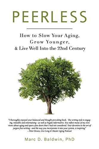 Peerless: How to Slow Your Aging, G…