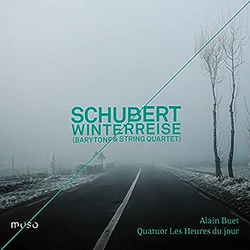 Schubert: Winterreise (Transcription for Baritone and String Quartet)