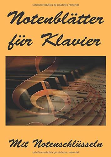 Notenblätter für Klavier: mit Notenschlüsseln