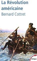 La Révolution américaine de Bernard COTTRET