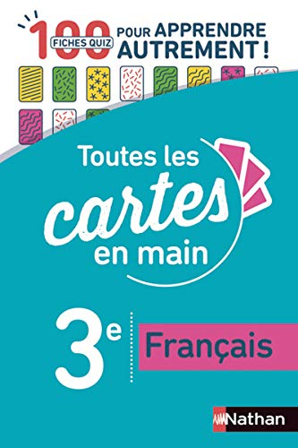Français 3e - Toutes les cartes en main - Fiches quiz Brevet - Brevet 2022